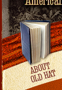 About Old Hat